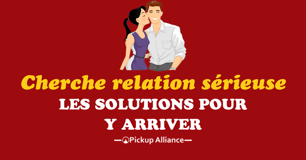 commencer une relation serieuse)